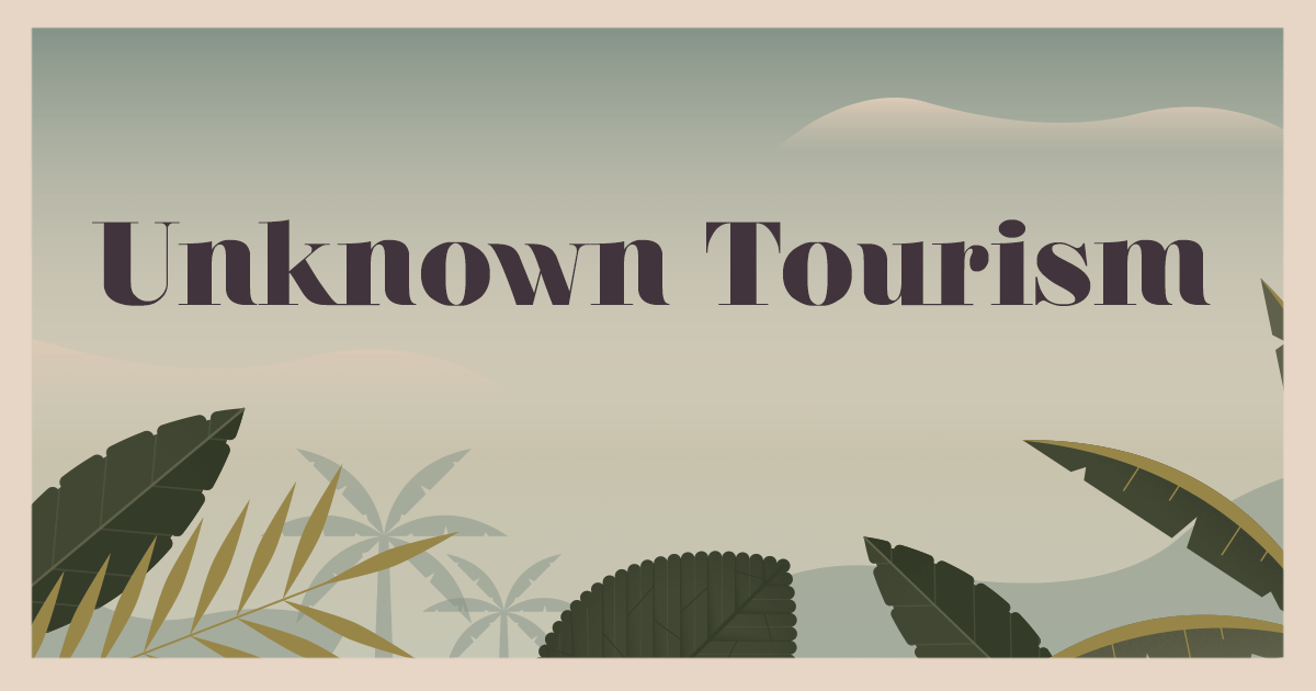 Unknown Tourism