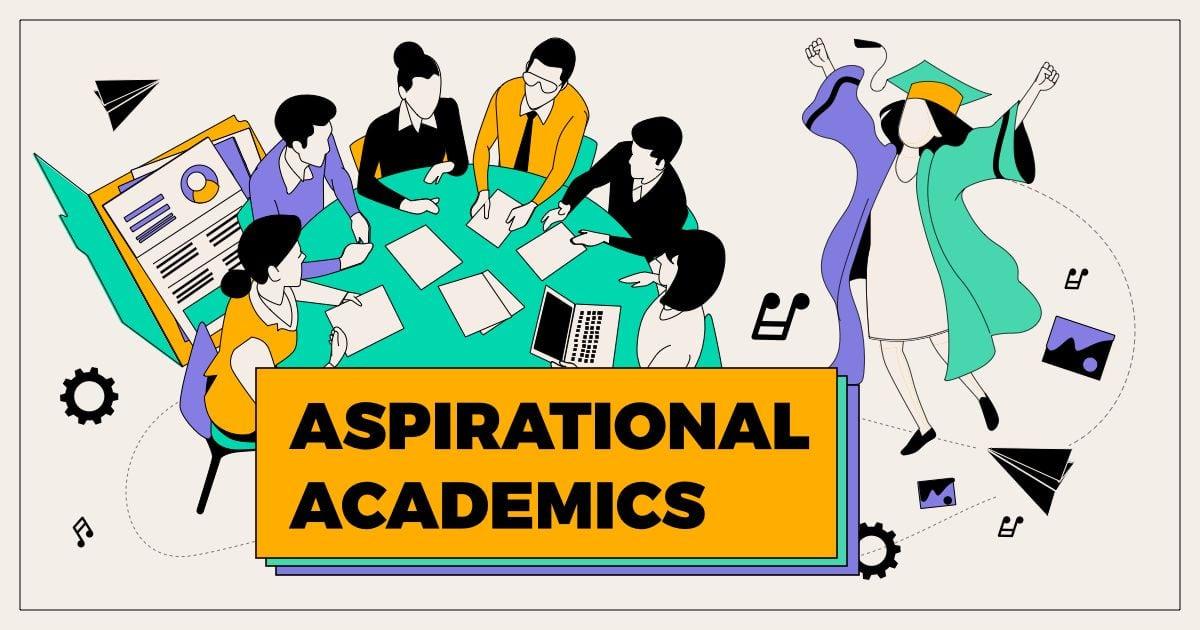 Aspirational Academics