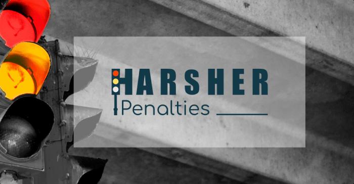 Harsher Penalties